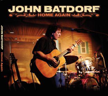 John Batdorf   Home Again