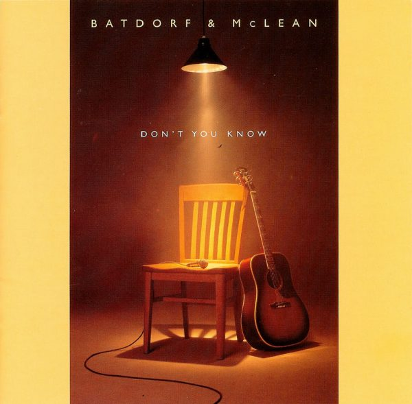 Batdorf & McLean | Don't You Know