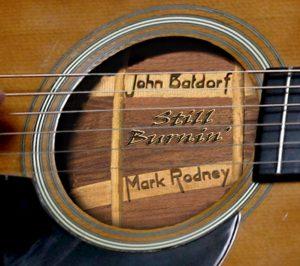 Batdorf & Rodney | Still Burnin'