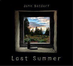 Last Summer | John Batdorf